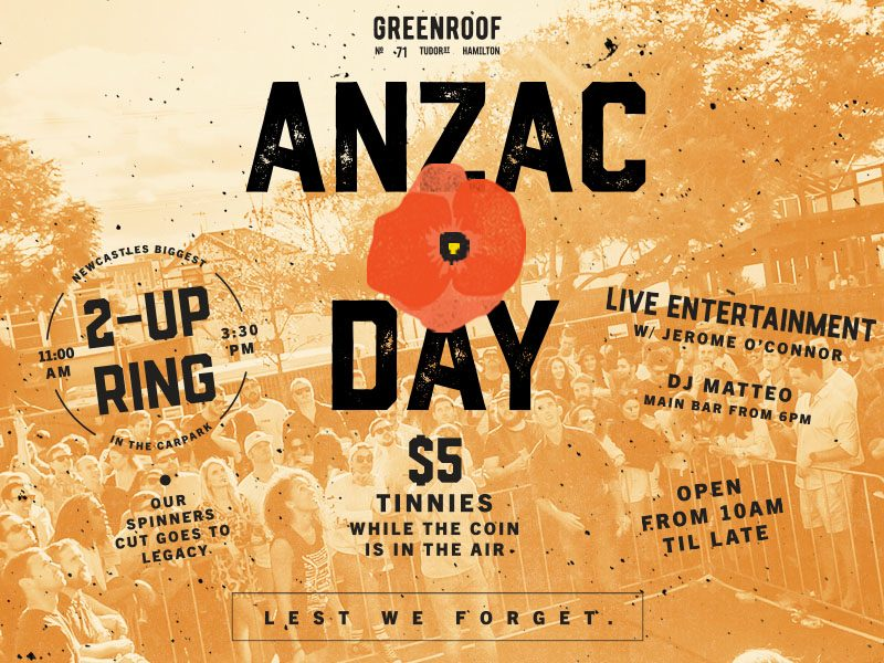 ANZAC DAY at The Greenroof