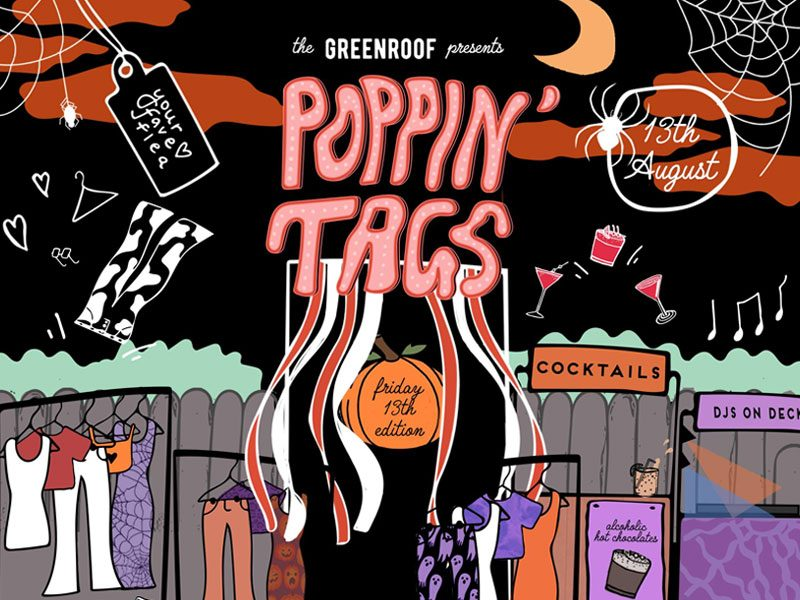 POPPIN' TAGS AT THE GREENROOF (FRIDAY THE 13TH EDITION)