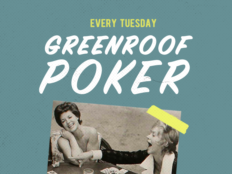 Greenroof Poker